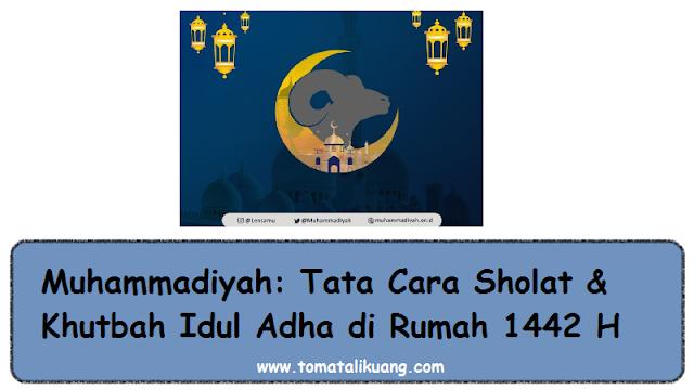 tata cara shalat idul adha di rumah 2021 1442 hijriyah muhammadiyah tomatalikuang.com