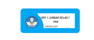 https://www.mauilmu.com/2020/11/rpp-1-lembar-smp-pkn-kelas-7-semester-1.html