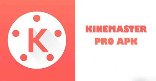 Download Kine Master PRO