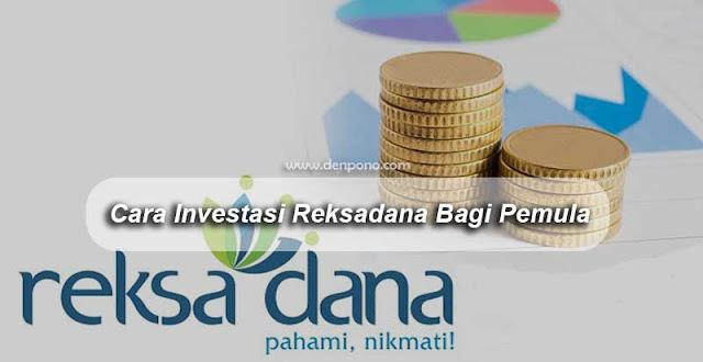 Cara Investasi Reksadana Bagi Pemula