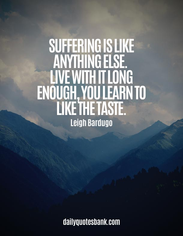Inspirational Quotes About Suffering In Silence