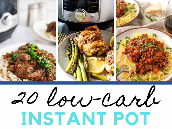 20 Low Carb Instant Pot Dinners Roundup