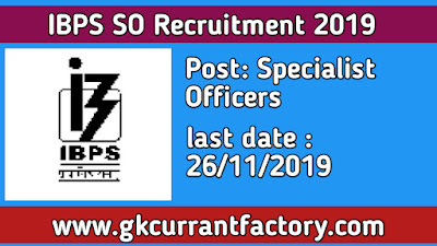 IBPS SO Recruitment, IBPS Specialist Officers Recruitment