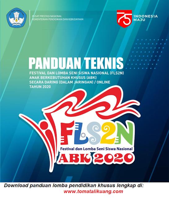 Panduan Teknis FLS2N ABK Nasional Secara Daring Tahun 2020 tomatalikuang.com