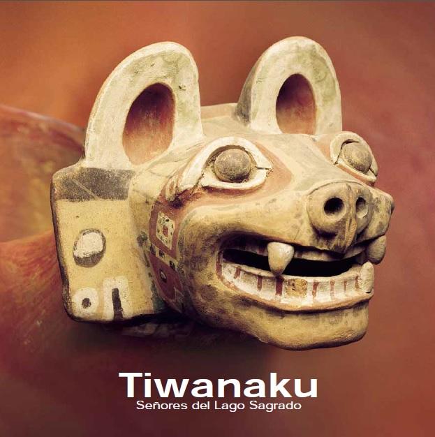 Tiwanaku, Señores del Lago Sagrado por José Berenguer Rodríguez