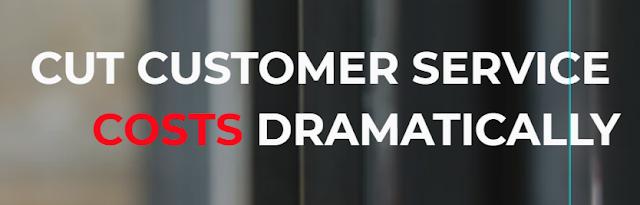 Reduce customer service costs