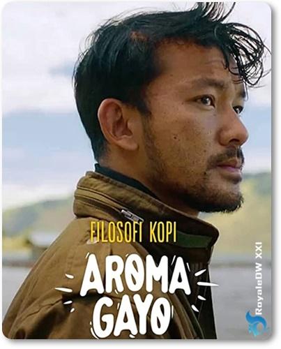 FILOSOFI KOPI-AROMA GAYO (2020)