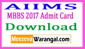 AIIMS MBBS 2017 Admit Card Download