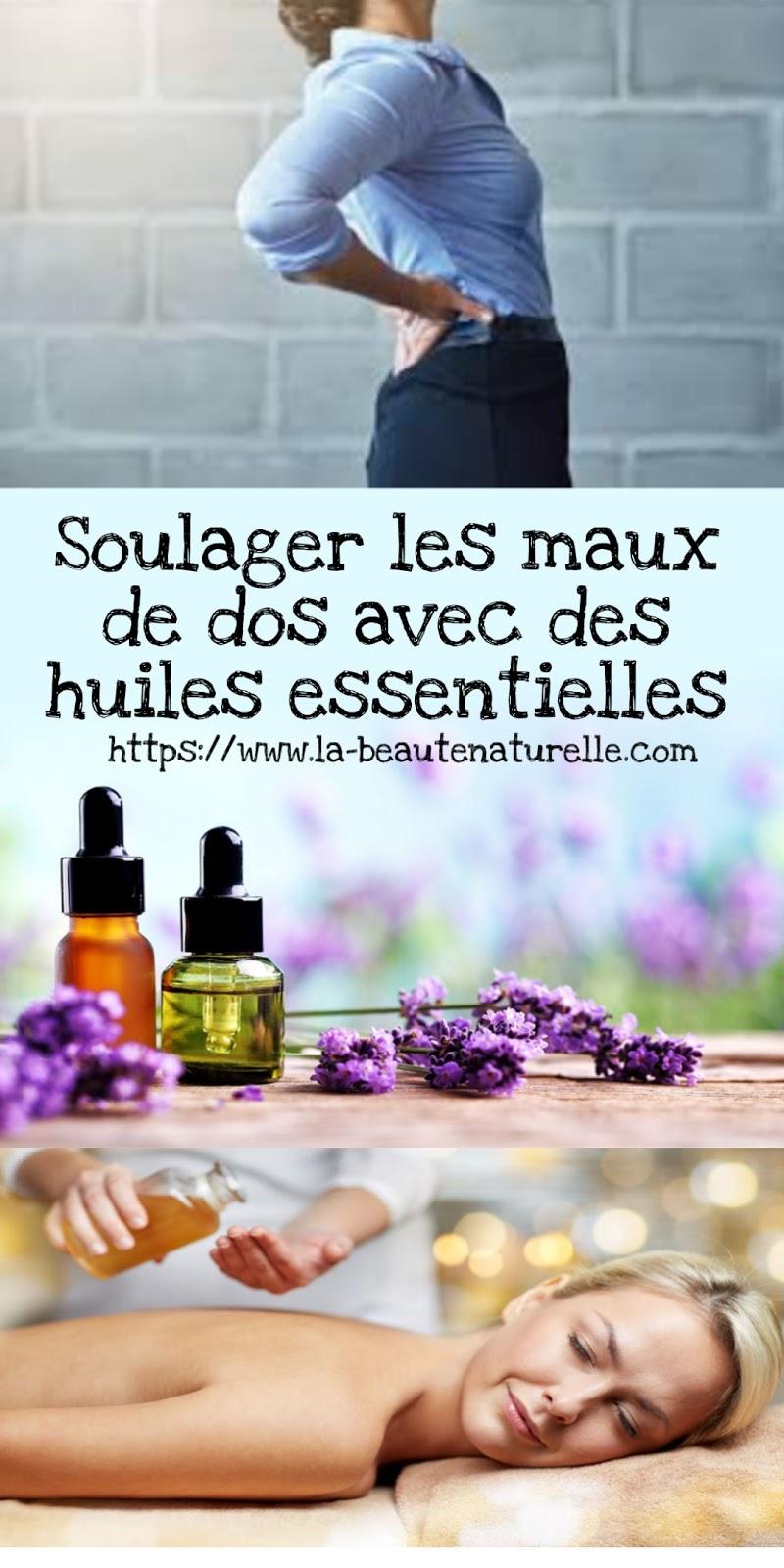 Soulager les maux de dos avec des huiles essentielles
