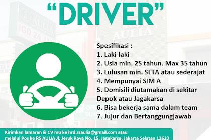 Info Lowongan Kerja Supir Driver Rumah Sakit Aulia Jakarta Selatan