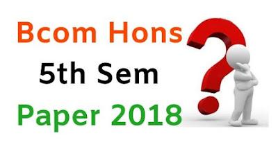 Mdu BCom Hons 5th Sem Question Papers 2018