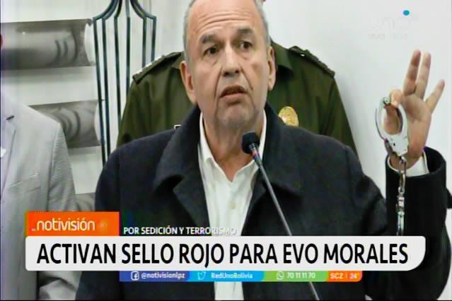 Instruyen a Interpol activar aprehensión internacional contra Morales