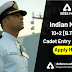 Indian Navy 10+2 Cadet Entry Scheme: Apply here