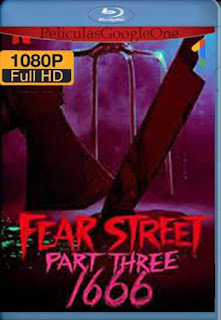 La calle del terror (Parte 3): 1666 (2021)[1080p Web-DL] [Latino-Inglés][Google Drive] chapelHD
