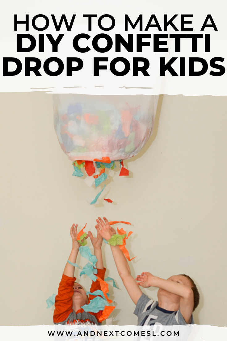 DIY confetti drop for kids - a great birthday or New Year's Eve activity for kids of all ages