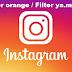 Cara mendapatkan Filter orange di instagram
