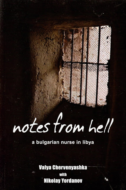 Notes from Hell - a Bulgarian Nurse in Libya