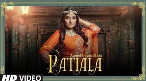 Patiala Punjabi Song Lyrics in Hindi, Anmol Gagan Maan