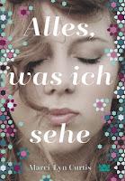 http://bambinis-buecherzauber.blogspot.de/2016/07/rezension-alles-was-ich-sehe-von-marci.html