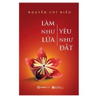 Làm Như Lửa, Yêu Như Đất ebook PDF EPUB AWZ3 PRC MOBI