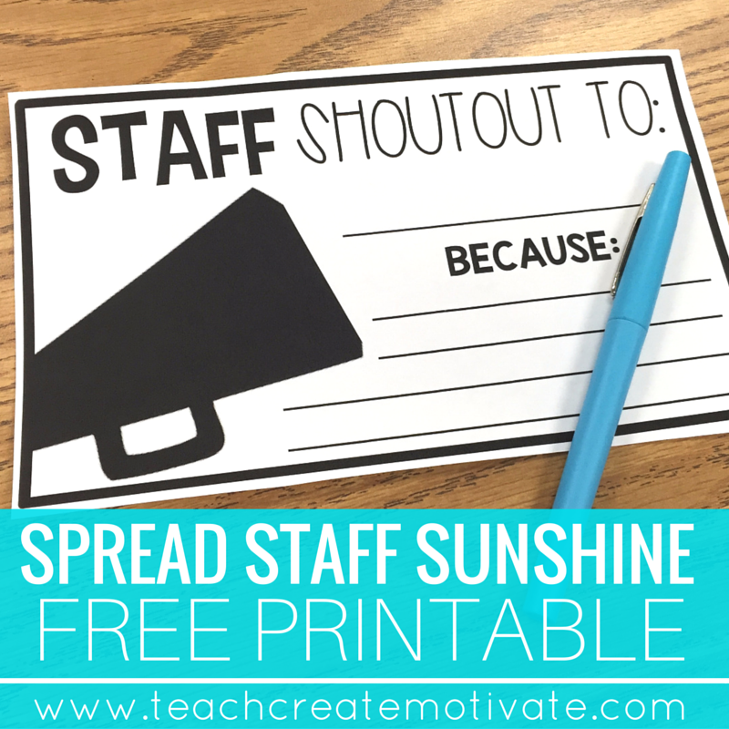 d819a2a67 Spread Staff Sunshine to teachers at your school by giving them a shoutout!  Free Printable