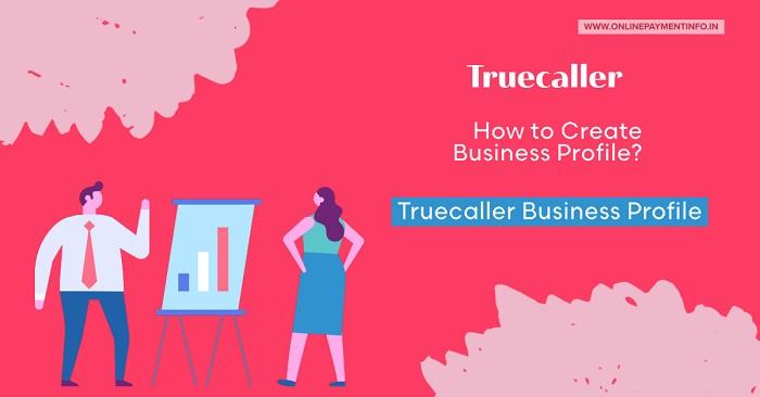 Create Business Profile on Truecaller