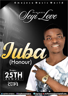 [MUSIC] Seyi Love _ JUBA(Honour) | ALABAGIST