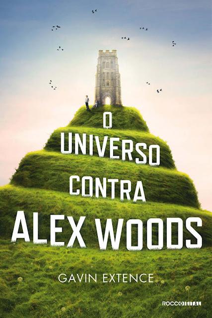 O universo contra Alex Woods - Gavin Extence