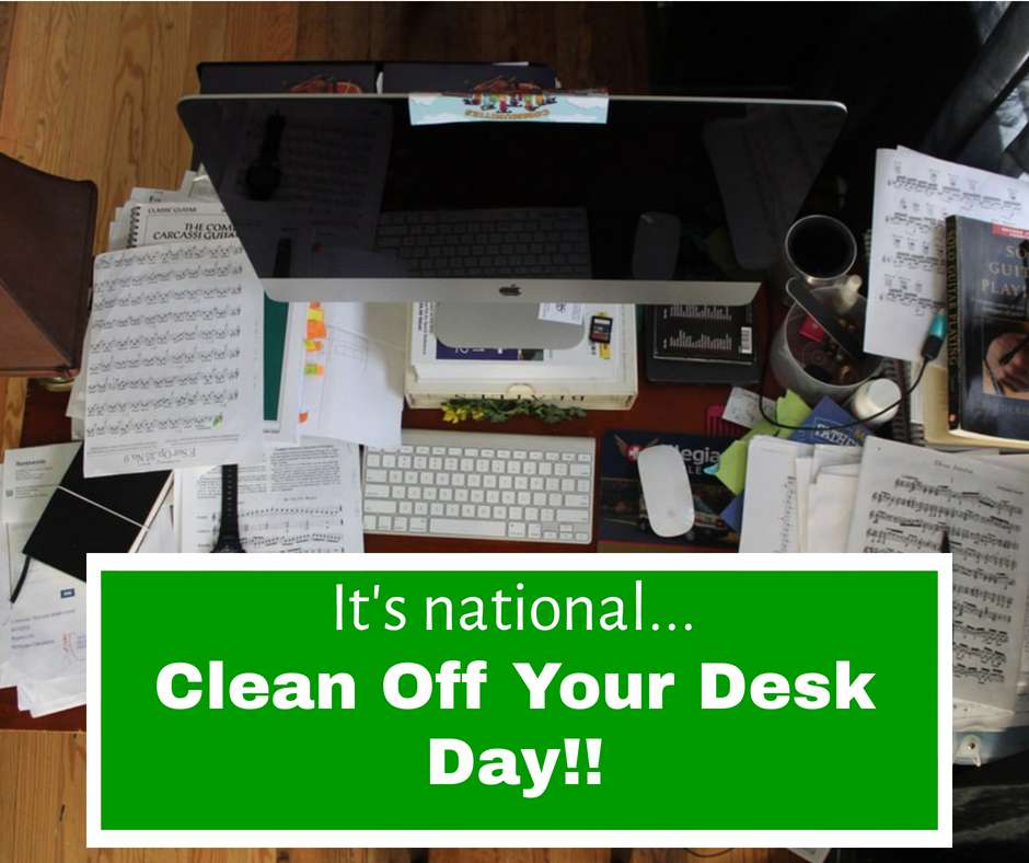 National Clean Your Desk Day Wishes