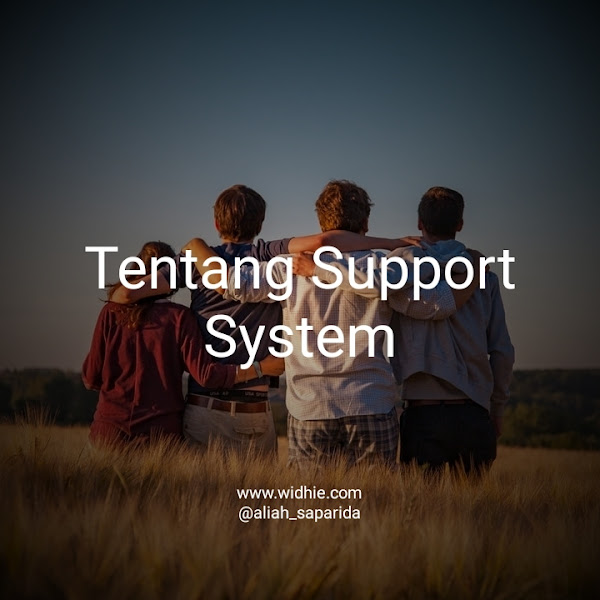 Tentang Support System