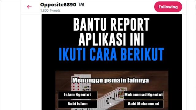 Akun @opposite6890 Bongkar Pengembang Game Remi Android yang Menghina Islam