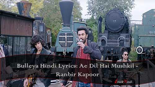 Bulleya-Hindi-Lyrics-Ae-Dil-Hai-Mushkil