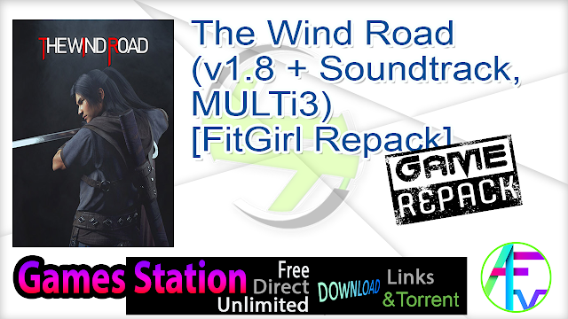 The Wind Road (v1.8 + Soundtrack, MULTi3) [FitGirl Repack]