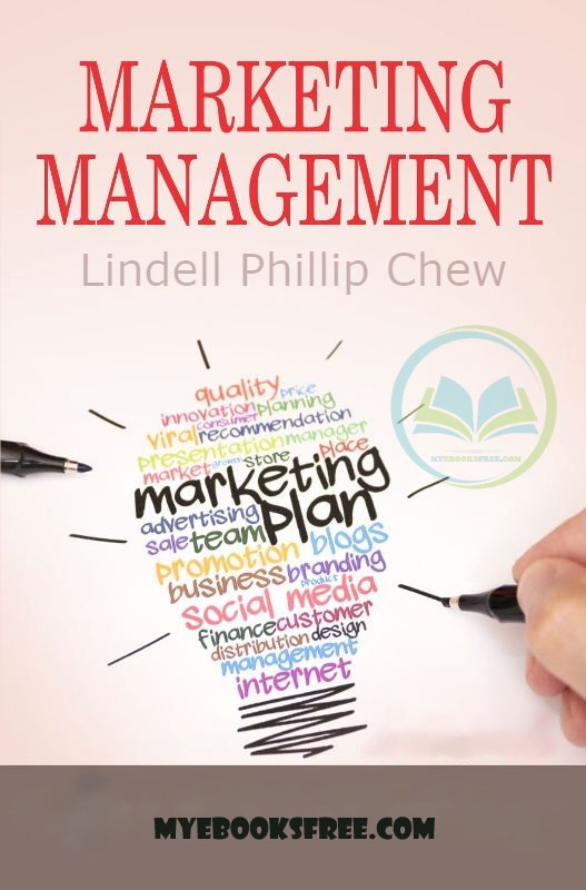 Marketing Management PDF Book by Lindell Phillip Chew Free Download