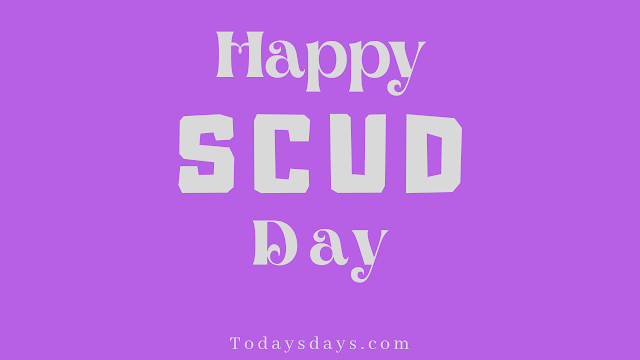 SCUD DAY 2020 (8 July) | Today Special Day.