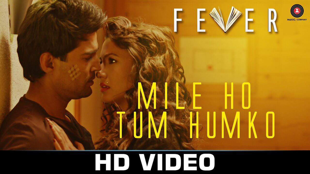 Mile ho tum humko song lyrics in english