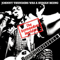 "THE BERMONDSEY JOYRIDERS ""Johnny Thunders Was a Human Being"""