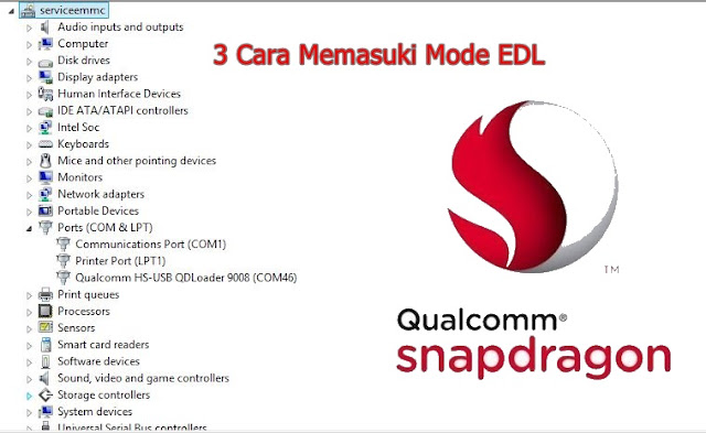 3 Tata Cara Masuk Mode Edl/Port Qualcomm 9008