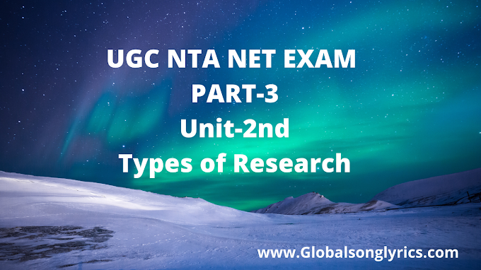 UGC NTA NET EXAM | PART-3 | Unit-2nd | Types of Research |