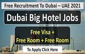 Hotel Staff - Kitchen helper, Housekeeping staff, Waiter/waitress, Receptionist & Room attendant Recruitment In Dubai 2021