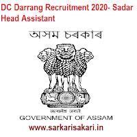 DC Darrang Recruitment 2020- Sadar Head Assistant