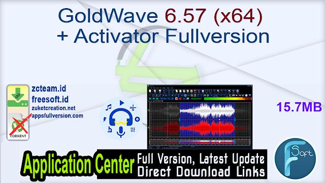 GoldWave 6.57 (x64) + Activator Fullversion