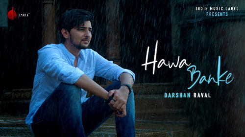 Hawa Banke Lyrics With English Meaning - Darshan Raval
