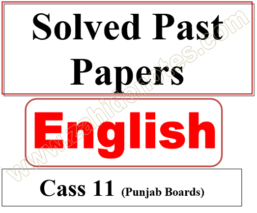class 11, 1st year solved past papers of English pdf