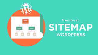 Cara Membuat Sitemap Pada Blogspot Dengan Mudah