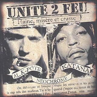 Unite 2 Feu (Al K-Pote & Katana) - Haine, Misere Et Crasse (2CD) (2006) (2014 Reissue) WAV