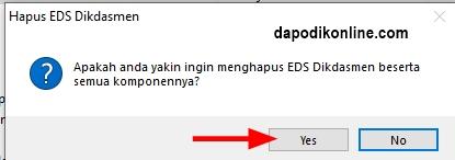 Apakah Anda yakin ingin menghapus EDS Dikdasmen beserta semua komponennya klik yes
