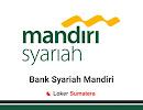 Lowongan Kerja PT Bank Syariah Mandiri Pekanbaru Januari 2020