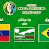 مشاهدة مباراة البرازيل وفنزويلا بث مباشر بتاريخ 19-06-2019 كوبا أمريكا 2019