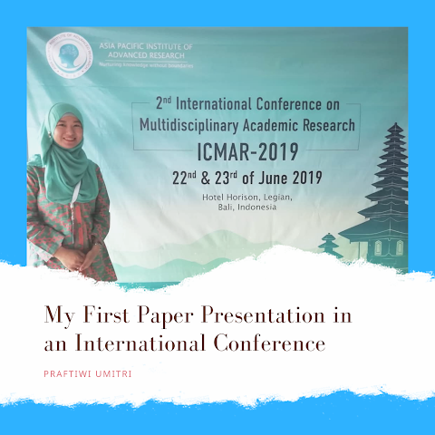 My First Paper Presentation in an International Conference